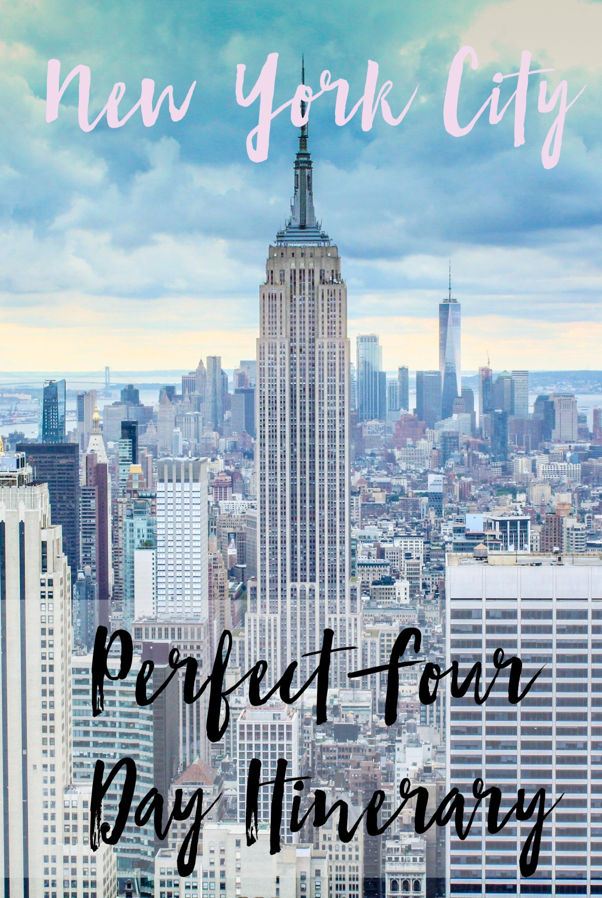 New York City – Perfect Four Day Itinerary