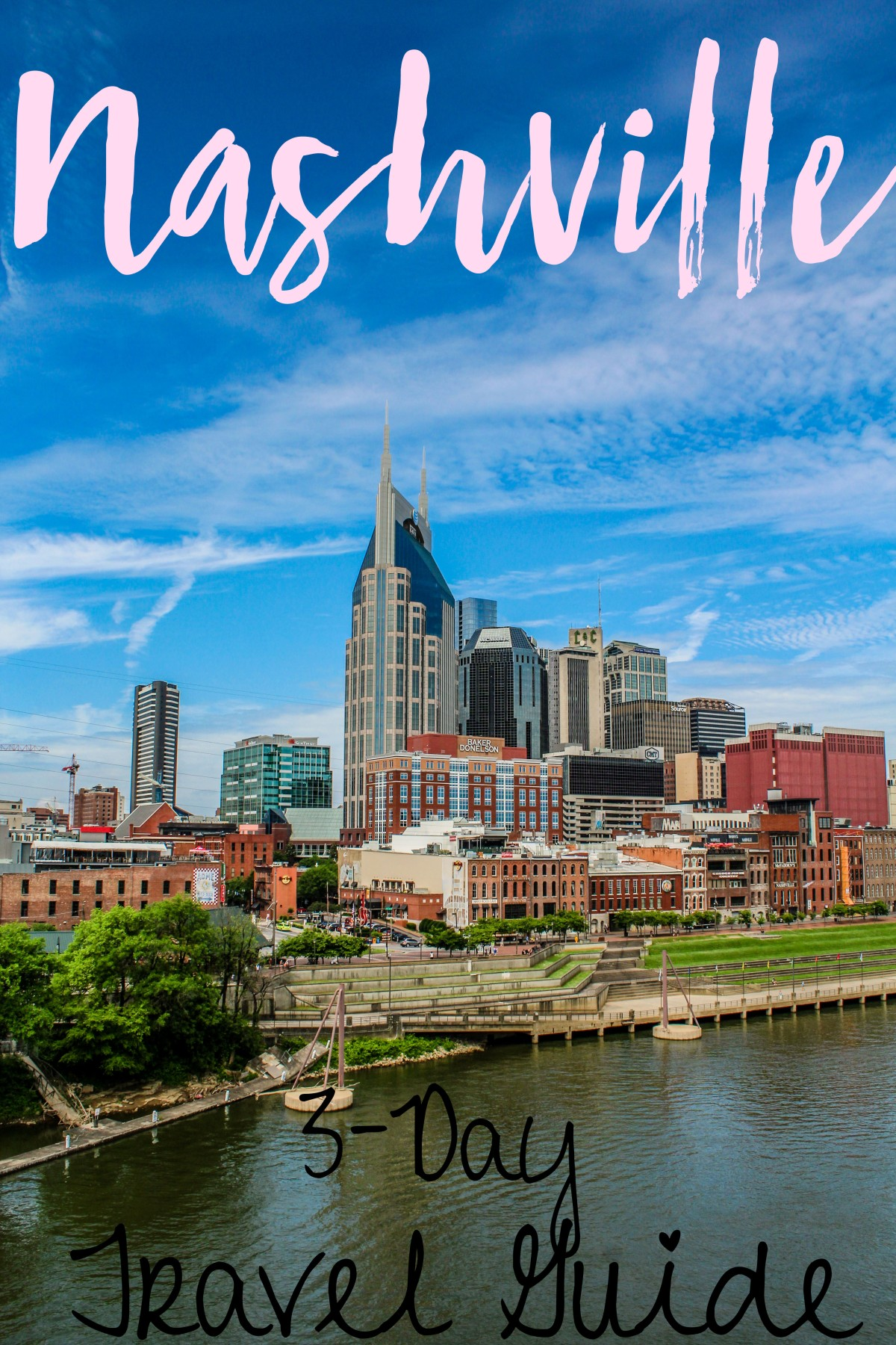 Nashville 3-Day Travel Guide