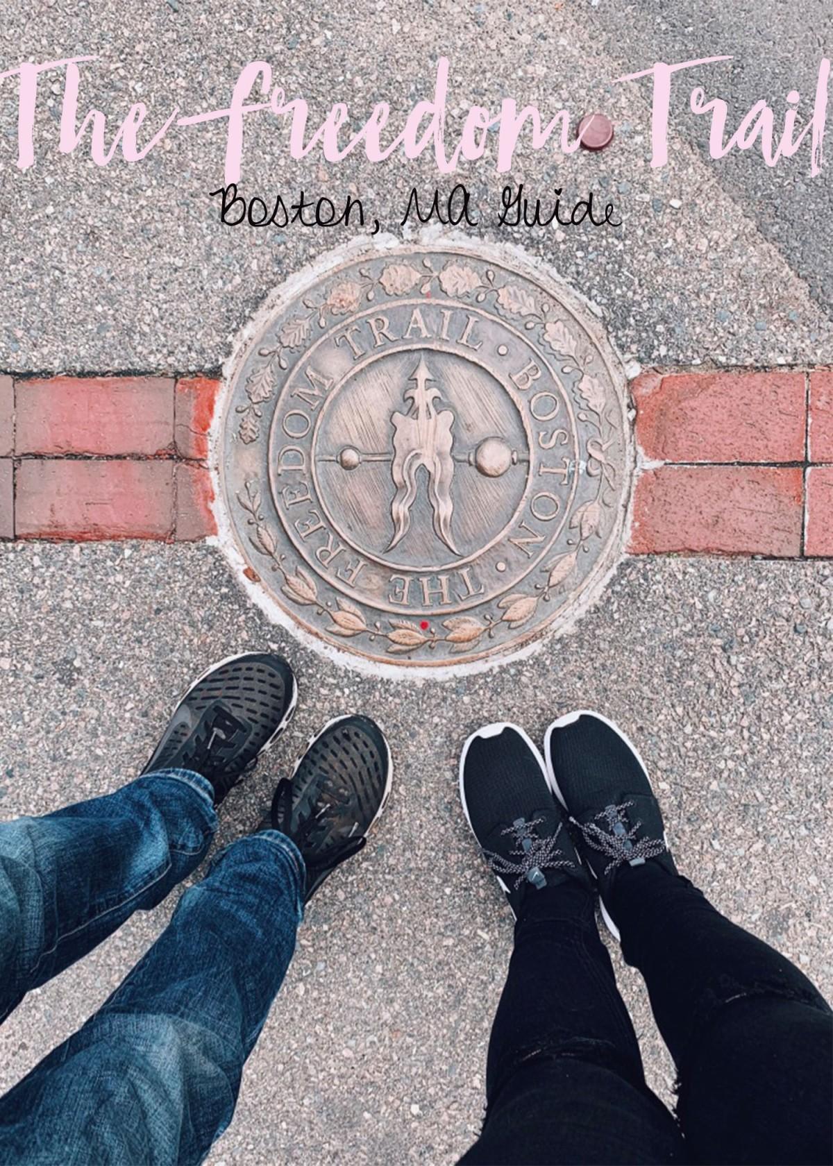 The Freedom Trail –Boston